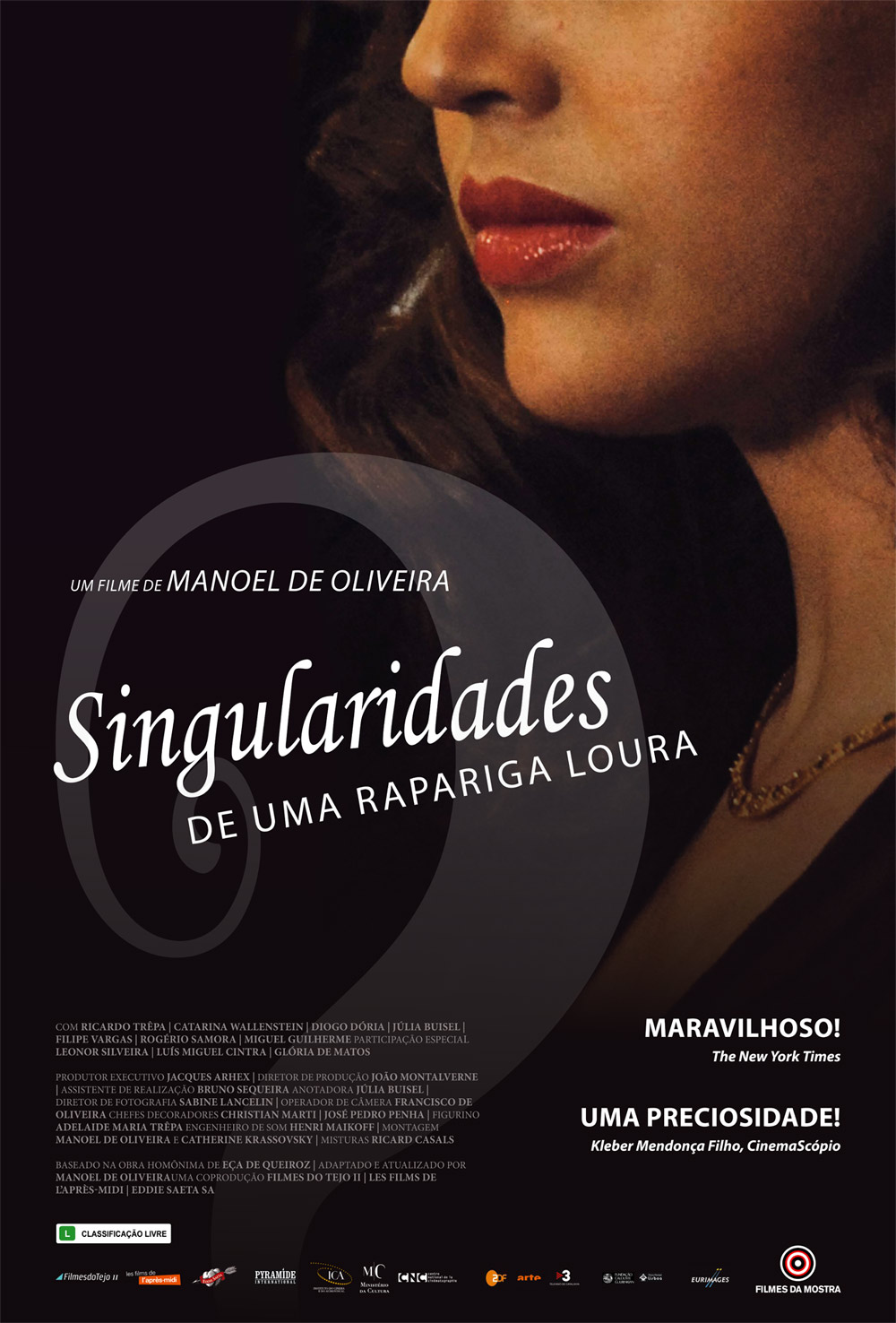 Singularidades de uma Rapariga Loura (Portugal, 2009)