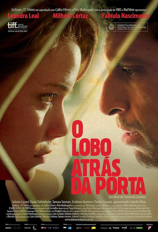 O Lobo Atrás Da Porta (Brasil, 2013)